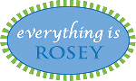 Everything Is Rosey
